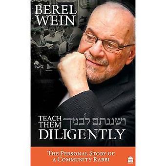Teach Them Diligently by Berel Wein - 9781592643486 Book