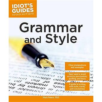 Grammar and Style by Mark Peters - 9781615644407 Book