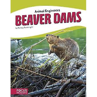 Animal Engineers - Beaver Dams by Animal Engineers - Beaver Dams - 9781