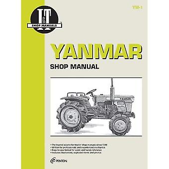 Yanmar: I&t Shop Manual - Models Ym135, Ym135d, Ym155, Ym155d, Ym195, Ym195d, Ym240, Ym240d, Ym 330, Ym330d
