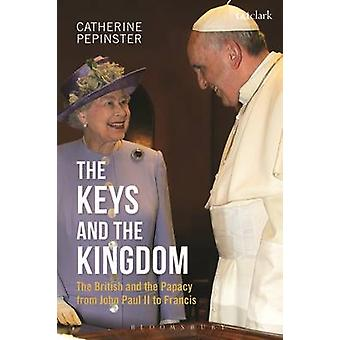 Keys and the Kingdom by Catherine Pepinster
