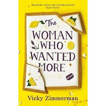 Woman Who Wanted More by Vicky Zimmerman