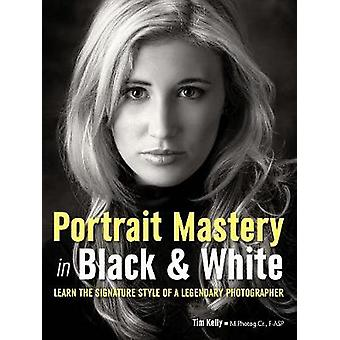 Portrait Mastery in Black & White - Learn the Signature Style of an Aw