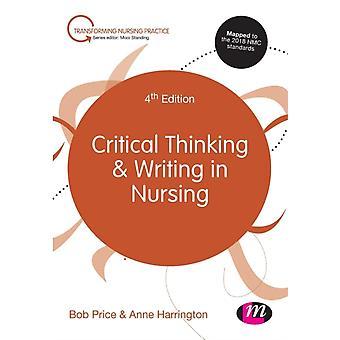 Kritisches Denken und Schreiben in der Pflege von Bob Price