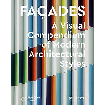 Facades A Visual Compendium of Modern Architectural Styles by Oscar Riera Ojeda