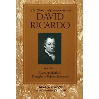 Works and Correspondence of David Ricardo - Notes on Malthus's Princip