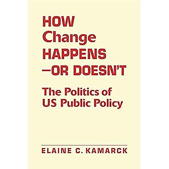 Comment changer Happensor ne : The Politics of U.S. Public Policy
