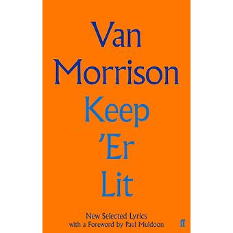 Keep Er Lit by Morrison & Van