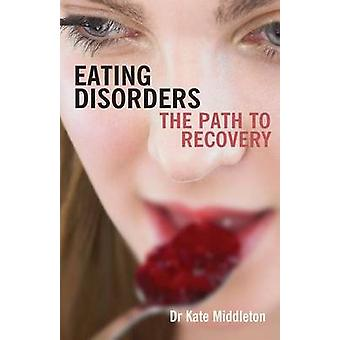 Eating Disorders by Middleton & Dr. Kate