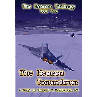 The Hanson Conundrum door Messbarger & MD Vincent M.
