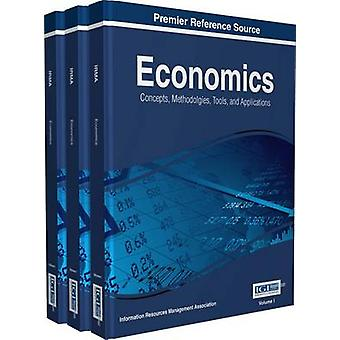 Economics Concepts Methodologies Tools and Applications 3 Volume by IRMA