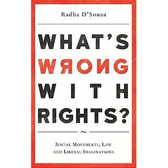 Whats Fel med rättigheter sociala rörelser lag och liberal fantasi av DSouza & Radha