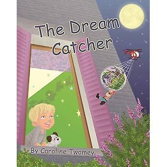 The Dream Catcher by Twomey & Caroline
