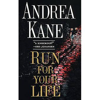 Run for Your Life by Kane & Andrea