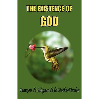 The Existence of God by Fnelon & Franois de Salignac de la Mo