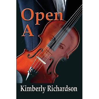 Open A by Richardson & Kimberly