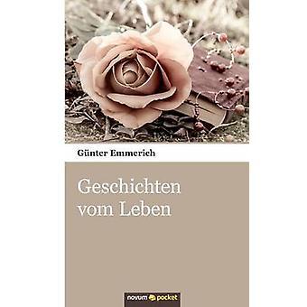 Geschichten vom Leben by Emmerich & Gnter