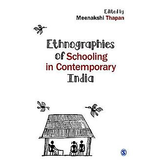 Ethnographies of Schooling in Contemporary India by LTD & SAGE PUBLICATIONS PVT
