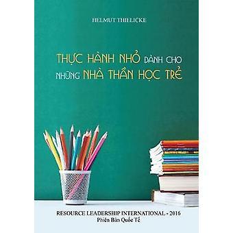Thc Hanh NH Danh Cho NHng Nha Thn Hc Tr by Thielicke & Helmut