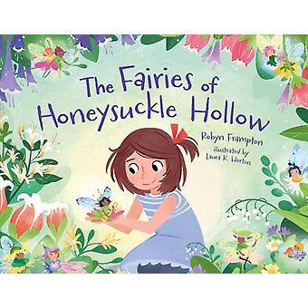 Fairies of Honeysuckle Hollow by Robyn Frampton