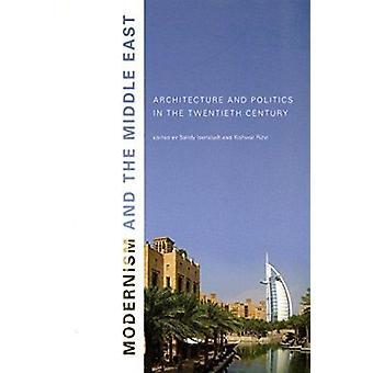 Modernismo y el Medio Oriente - arquitectura y política en el Twent