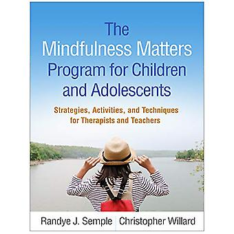 The Mindfulness Matters Program for Children and Adolescents - Strateg