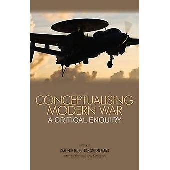 Conceptualiseren van de moderne oorlog door Karl Erik Haug - Ole Jurgen Maao - 9781