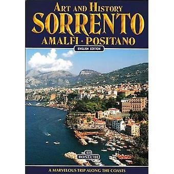 Art and History of Sorrento - Amalfi - Positano by B Conti - 978186118