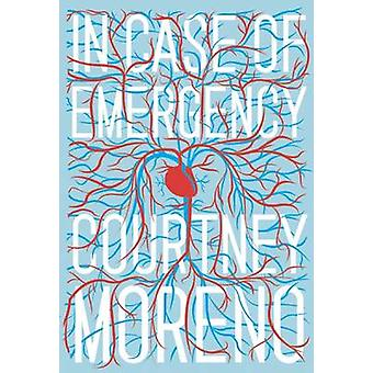 In Case of Emergency by Courtney Moreno - 9781940450261 Book
