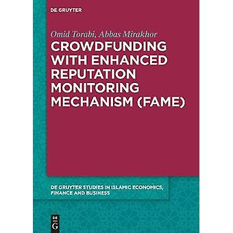 Crowdfunding with Enhanced Reputation Monitoring Mechanism (Fame) by