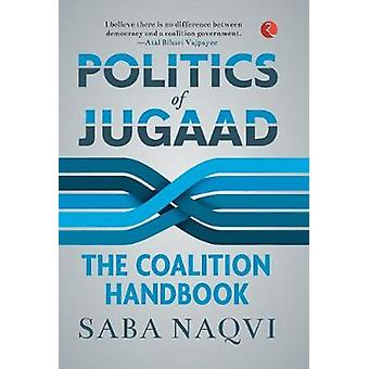 Politics of Jugaad by Saba Naqvi - 9789353334185 Book