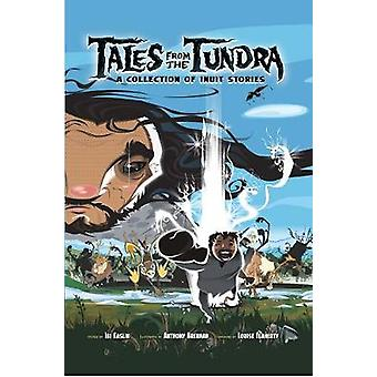 Tales from the Tundra - A Collection of Inuit Stories by Ibi Kaslik -