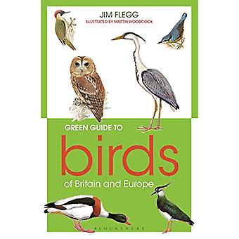 Green Guide to Birds Of Britain And Europe by Jim Flegg - 97814729732