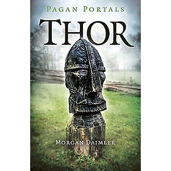 Pagan Portals - Thor av Morgan Daimler - 9781789041156 Boka