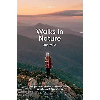 Walks in Nature - Australia 2nd ed - Easy Escapes into Unspoiled Landsc