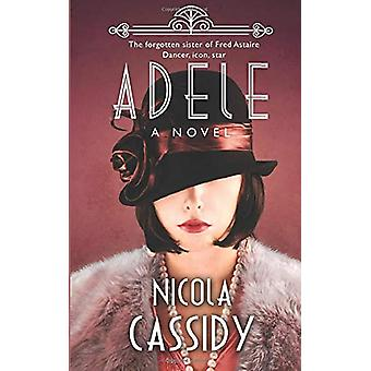 Adele by Nicola Cassidy - 9781781997406 Book