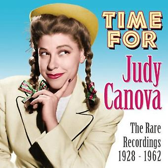 Judy Canova - Time for Judy Canova: The Rare Recordings 1928-62 [CD] USA import