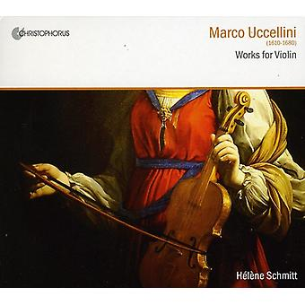 M. Uccellini - Marco Uccellini: Works for Violin [CD] USA import