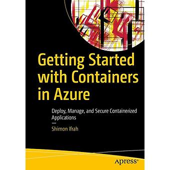 Getting Started with Containers in Azure by Ifrah & Shimon