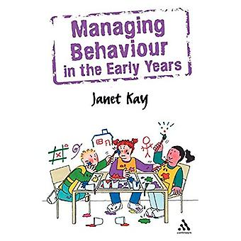 Managing Behaviour in the Early Years (Behaviour Management)