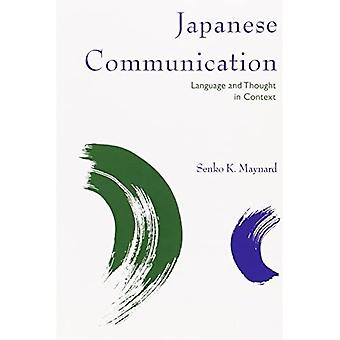 Japanese Communication: Language and Thought in Context