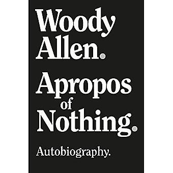 Apropos of Nothing - Large� Print Edition