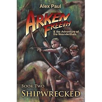 Shipwrecked by Alex Paul - 9780988757820 Book