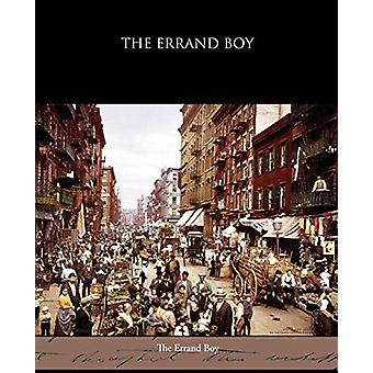 The Errand Boy by Horatio Alger - 9781438595146 Book