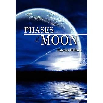 Phases of the Moon by Patricia Helisek - 9781465387110 Book