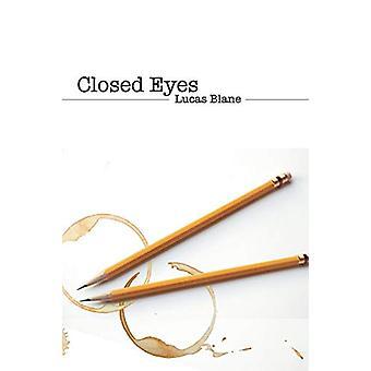 Closed Eyes by Lucas Blane - 9781480806160 Book