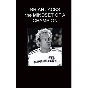 BRIAN JACKS the MINDSET OF A CHAMPION WITH MARC GINGELL by Jacks Bria
