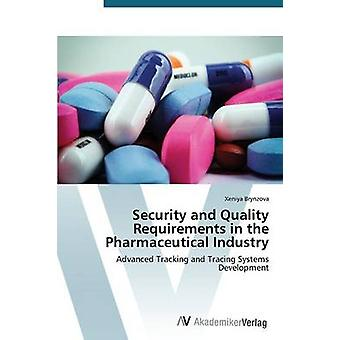 Security and Quality Requirements in the Pharmaceutical Industry by B