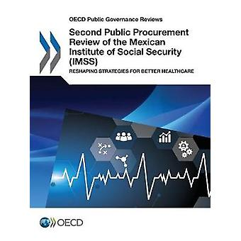 Second public procurement review of the Mexican Institute of Social S