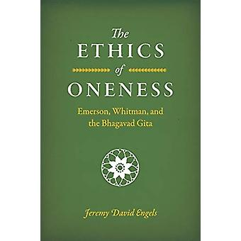 The Ethics of Oneness by Jeremy David Engels